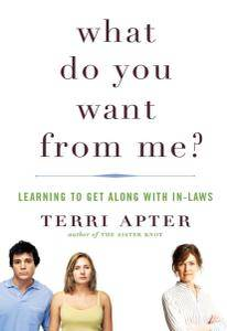 What Do You Want from Me?: Learning to Get Along with In-Laws (repost)