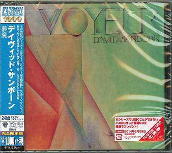 David Sanborn - Voyeur (1981) Japanese Remastered 2014 [Re-Up]
