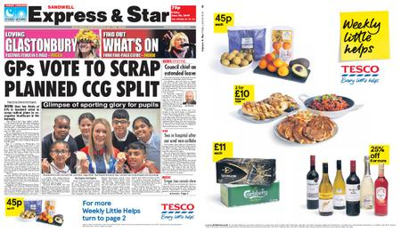 Express and Star Sandwell Edition – June 28, 2019