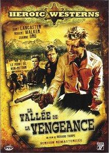 Vengeance Valley [La Vallée de la Vengeance] 1951 Repost