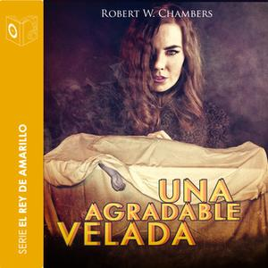 «Una agradable velada» by Robert William Chambers