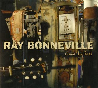 Ray Bonneville - Goin' By Feel (2007)