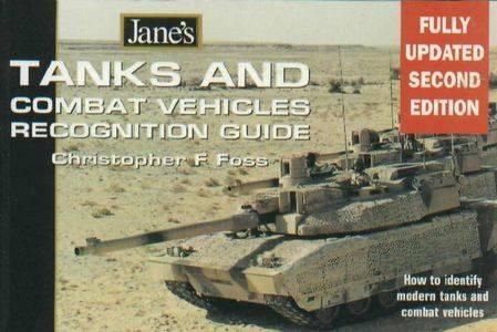 Jane's Tanks and Combat Vehicles Recognition Guide (Repost)
