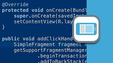 Lynda - Building Flexible Android Apps with the Fragments API