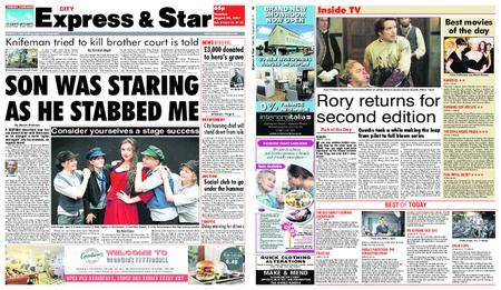 Express and Star City Edition – August 22, 2017