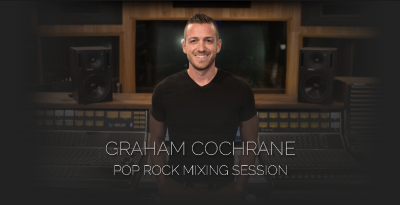 Pro Studio Live - Graham Cochrane Pop Rock Mixing Session