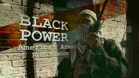BBC - Black Power: America's Armed Resistance (2016)