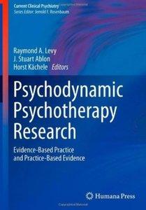 Psychodynamic Psychotherapy Research: Evidence-Based Practice and Practice-Based Evidence (repost)
