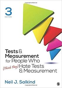 Tests & Measurement for People Who (Think They) Hate Tests & Measurement Third Edition
