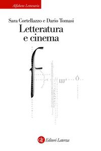 Sara Cortellazzo, Dario Tomasi - Letteratura e cinema (2015)