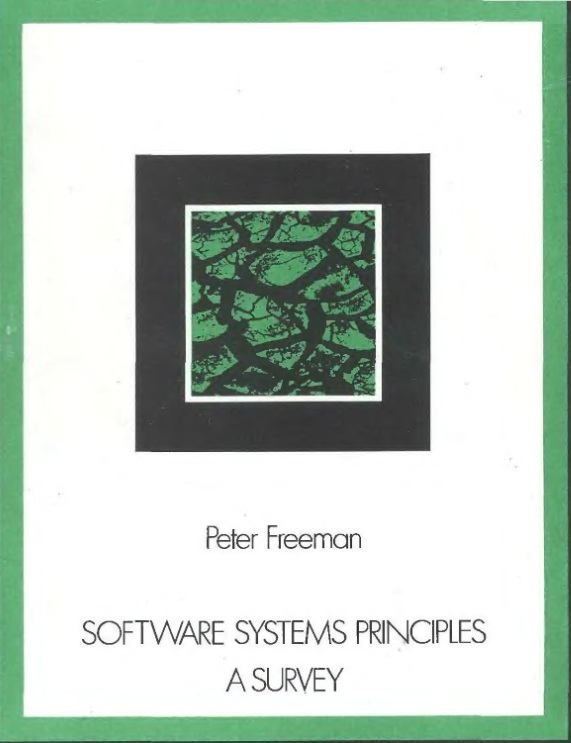 Software Systems Principles: A Survey