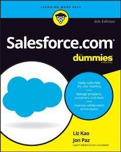 Salesforce.com For Dummies, 6th Edition