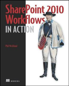 SharePoint 2010 Workflows in Action (Repost)