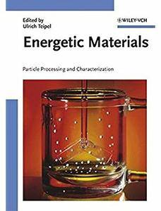 Energetic Materials: Processing and Characterization of Particles [Repost]