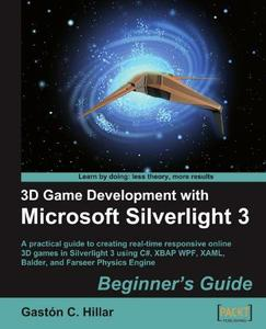3D Game Development with Microsoft Silverlight 3: Beginner's Guide (Repost)