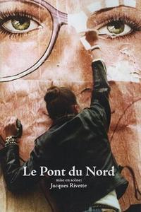 Le pont du Nord (1982)