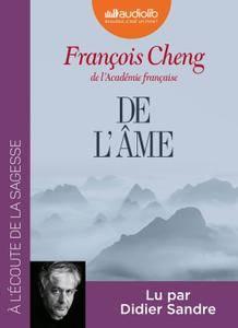 """François Cheng, """"De l'âme : Sept lettres à une amie"""""""