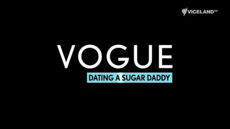 Vogue: Dating a Sugar Daddy (2017)