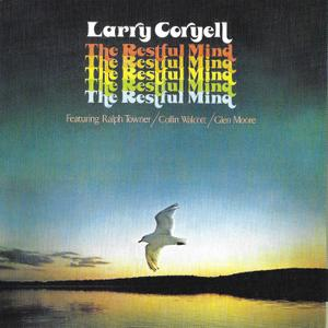 Larry Coryell - The Restful Mind (1975) [2018, Remastered Reissue]