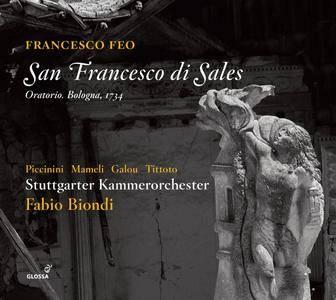 Stuttgarter Kammerorchester & Fabio Biondi - Feo: San Francesco di Sales (2018)
