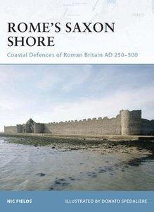 Rome's Saxon Shore: Coastal Defences of Roman Britain AD 250-500 (Osprey Fortress 56) (repost)