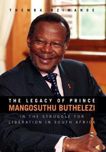 The Legacy of Prince Mangosuthu Buthelezi