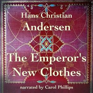 «The Emperor's New Clothes» by Hans Christian Andersen
