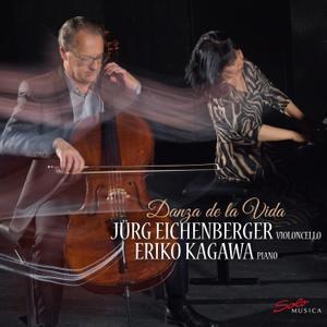 Jürg Eichenberger & Eriko Kagawa - Danza de la Vida (2018) [Official Digital Download 24/96]