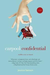 «Carpool Confidential» by Jessica Benson
