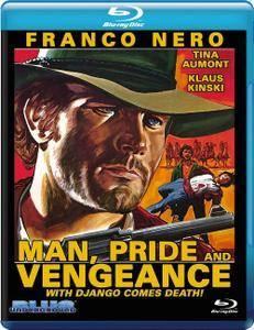 Man, Pride & Vengeance (1967) L'uomo, l'orgoglio, la vendetta