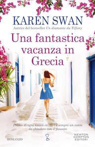 Karen Swan - Una fantastica vacanza in Grecia
