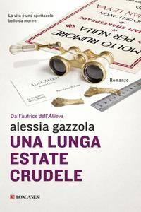 Alessia Gazzola - Una lunga estate crudele (Repost)