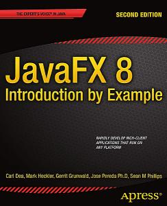 JavaFX 8: Introduction by Example, 2nd edition (Repost)