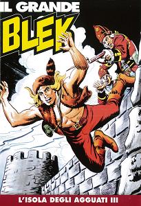 Il Grande Blek - Volume 27 - L'Isola Degli Agguati 3