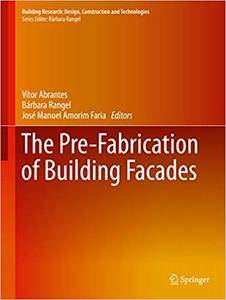 The Pre-Fabrication of Building Facades (Repost)