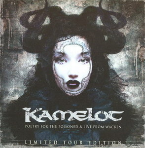 Kamelot - Poetry for the Poisoned & Live From Wacken: Limited Tour Edition 2CD (2011)