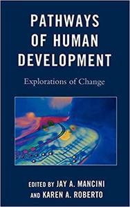 Pathways of Human Development: Explorations of Change