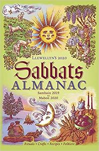 Llewellyn's 2020 Sabbats Almanac: Samhain 2019 to Mabon 2020