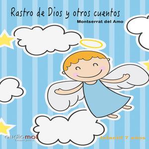 «Rastro de Dios y otros cuentos» by Montserrat del Amo