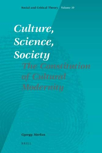 Culture, Science, Society (Social and Critical Theory)(Repost)