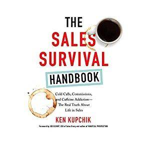 The Sales Survival Handbook: Cold Calls, Commissions, and Caffeine Addiction - The Real Truth About Life in Sales [Audiobook]