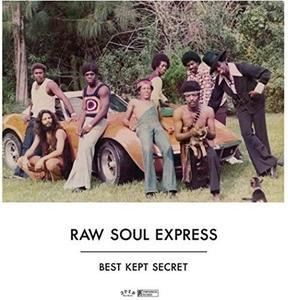 Raw Soul Express - Best Kept Secret (2017)