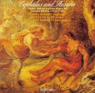 Emma Kirkby, Rufus Muller, Timothy Roberts - Georg Benda: Cephalus and Aurora - Lieder & Fortepiano Music (1994)