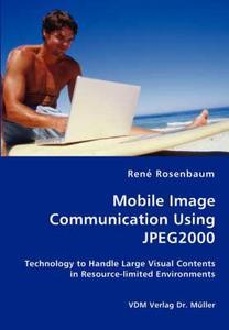 Mobile Image Communication Using JPEG2000 (Repost)
