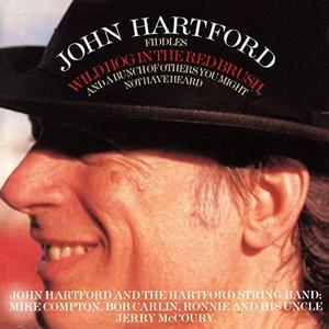 John Hartford - Wild Hog In The Red Brush (1996/2019)