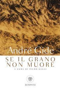 André Gide - Se il grano non muore