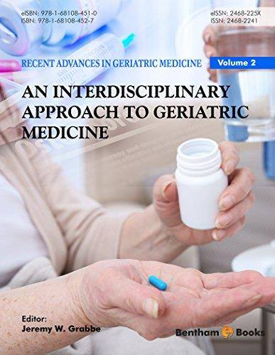 Recent Advances in Geriatric Medicine Volume 2: An Interdisciplinary Approach to Geriatric Medicine