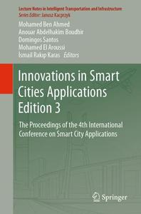 Innovations in Smart Cities Applications Edition 3