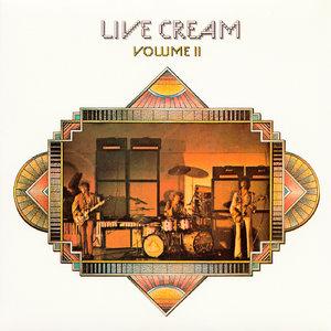 Cream - Live Cream, Volume II (1972/2014) [Official Digital Download 24-bit/192 kHz]