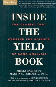 Inside the Yield Book: The Classic That Created the Science of Bond Analysis, New Edition